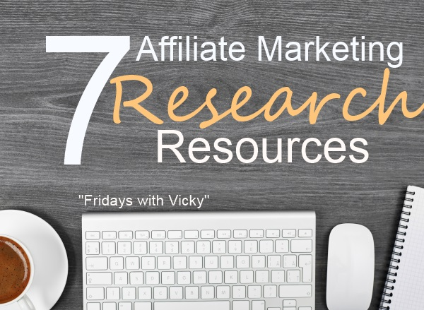 7 Affiliate Marketing Research Resources