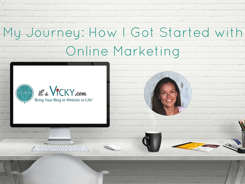 My Journey_ How I Got Started with Online Marketing