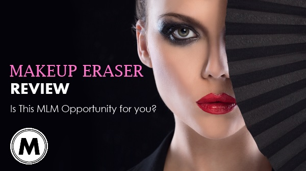 Makeup Eraser, Is This MLM for You? – Find Out In Our Makeup Eraser Review