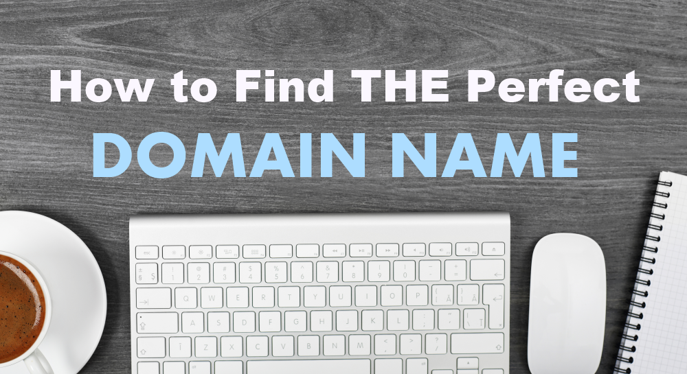 how to find the perfect domain name