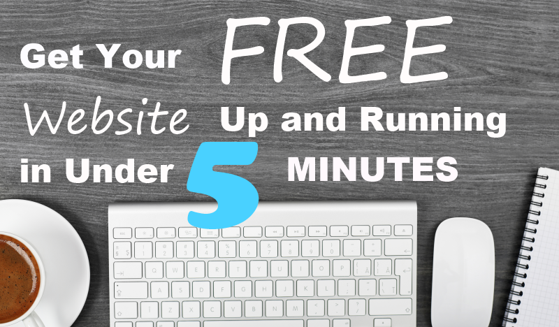 get your free website up and running in under 5 minutes