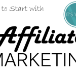 How To Start With Affiliate Marketing – Affiliate Marketing for Beginners
