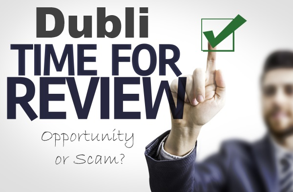"Dubli Business ""Opportunity"" – Opportunity or Scam?"