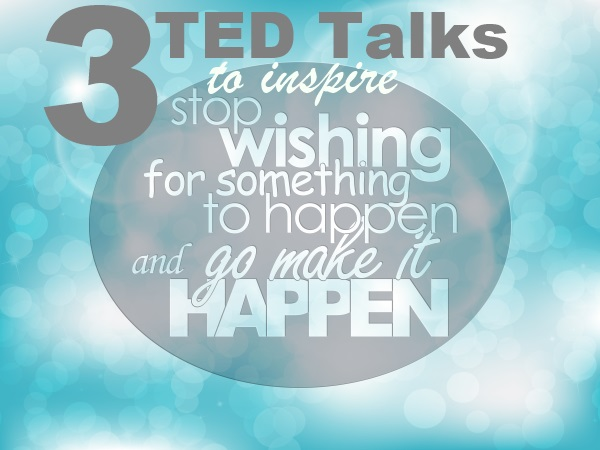 3 TED Talks That Inspire and Touch