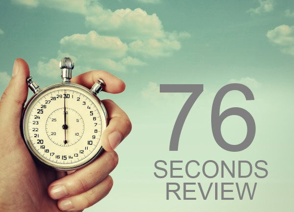 76 Seconds Review 2016 – What Do You Get?