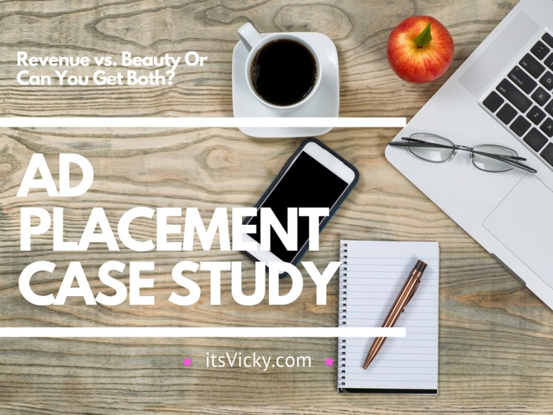 Ad Placement Case Study –Revenue vs. BeautyOr Can You Get Both?