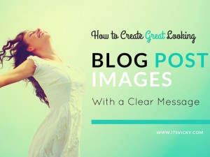 How to create great looking blog post images