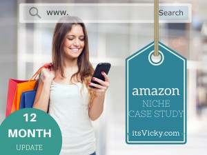 1 Year Mark of the Case Study Amazon Niche Site, It's Getting Traction