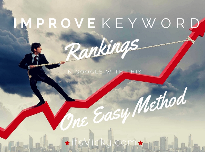 Case Study: Improve Keyword Ranking in Google with This One Easy Method