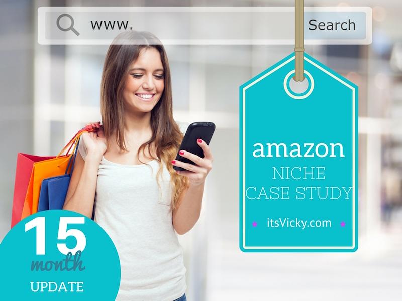 15 Months Update of the Amazon Niche Site Case Study