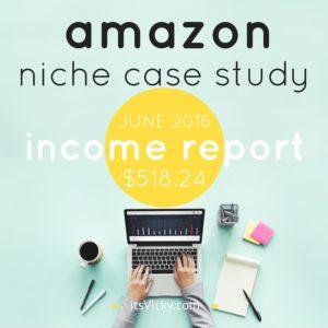 Amazon Niche Site Case Study, Income Report June 2016