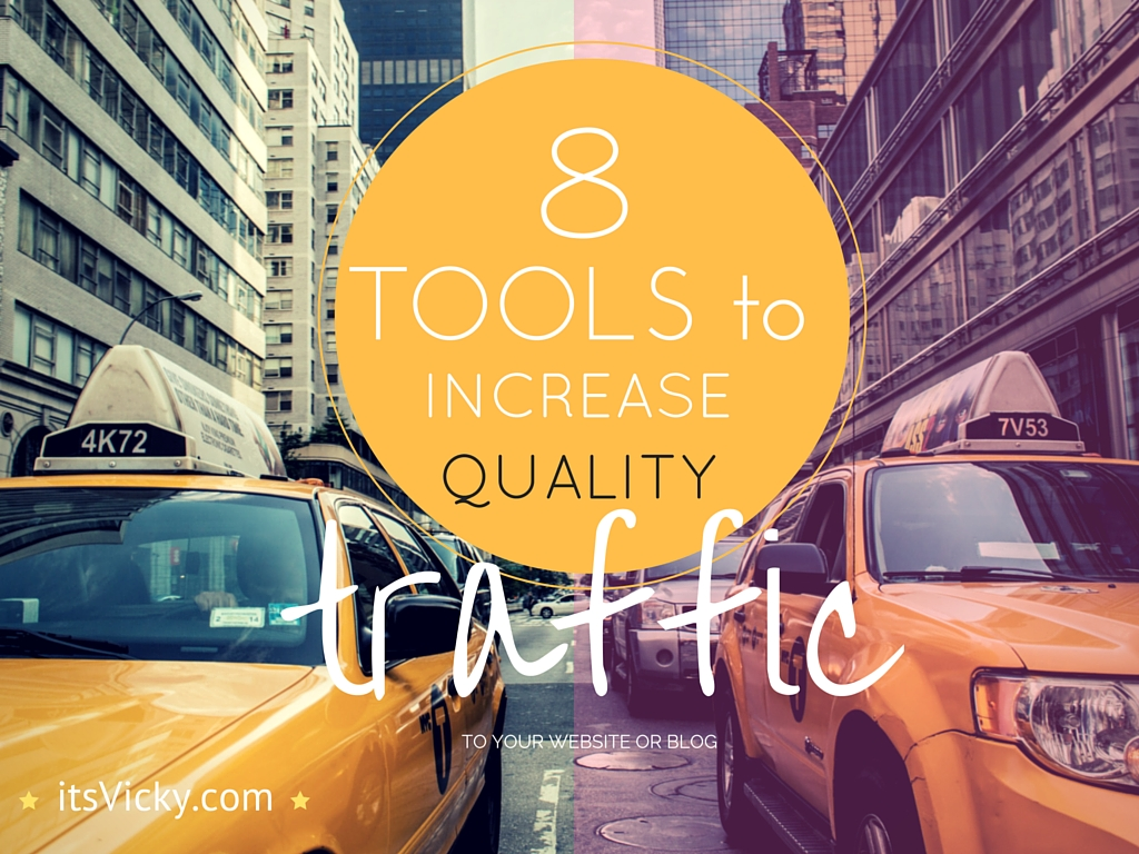 8 Tools to Help Increase Quality Traffic