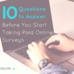 10 Questions to Answer Before You Start Taking Paid Online Surveys