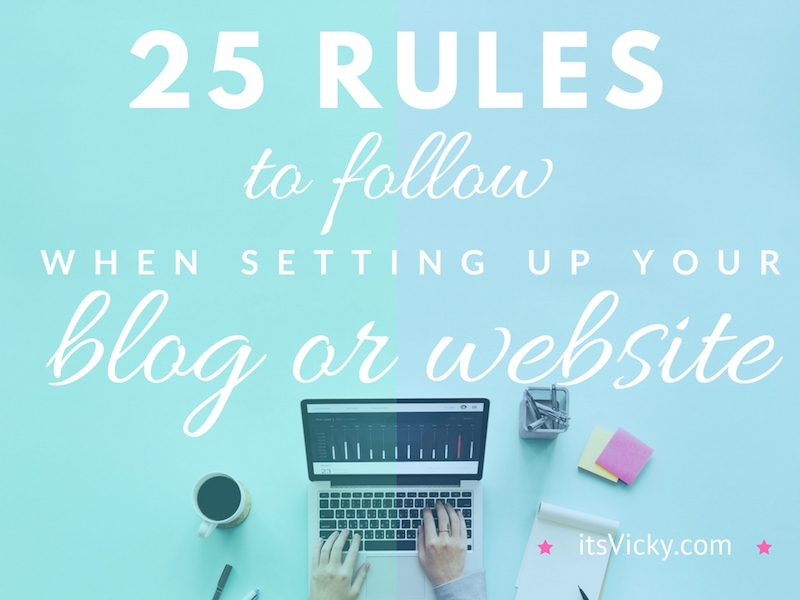 25-rules-to-follow-when-setting-up-your-blog-or-website