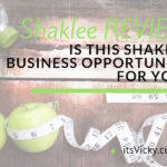 Shaklee Review: Is This Shaklee Business Opportunity for You?