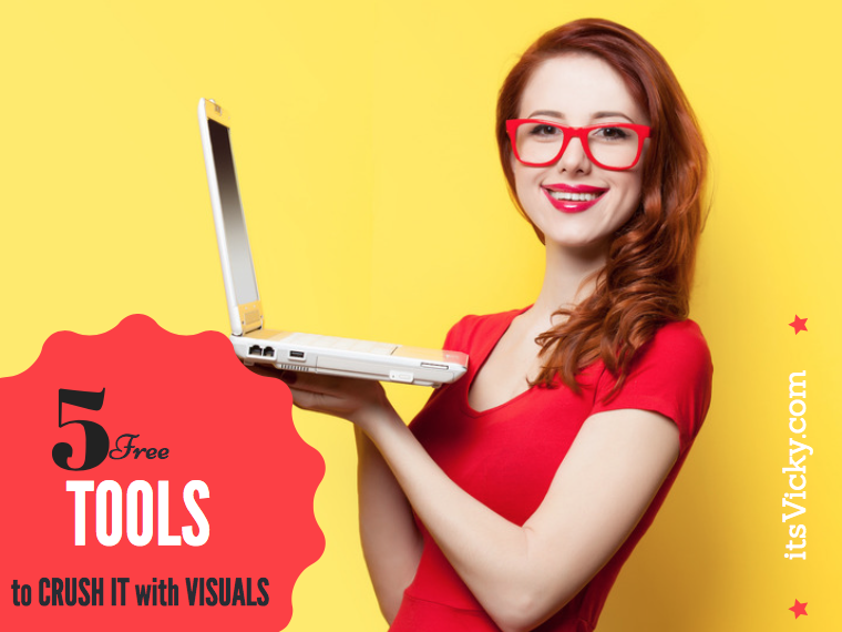 5 Free Tools to Crush It with Visuals