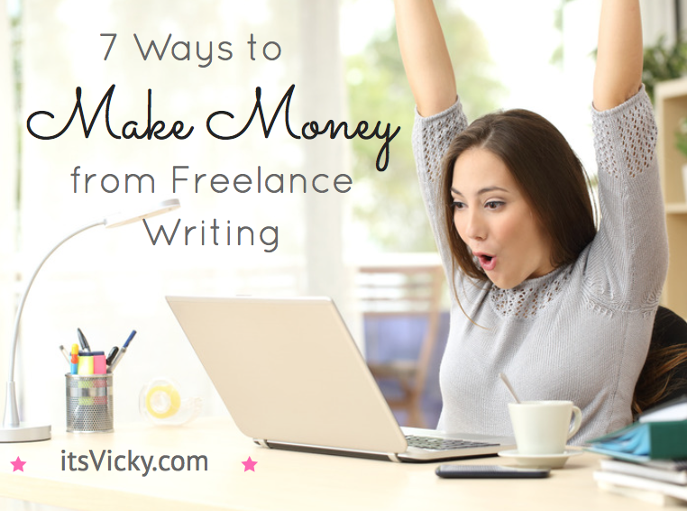 7 Ways to Make Money from Freelance Writing