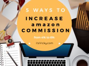 5 Tips to Increase the 4% Amazon Commission to 6%