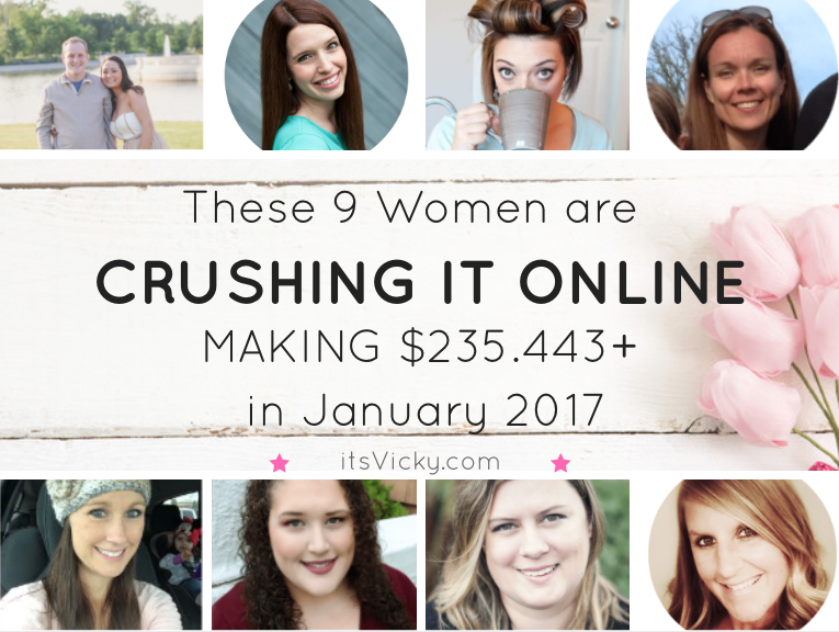 These 9 Women are Crushing It Online Making a Total of $235.443 in January 2017