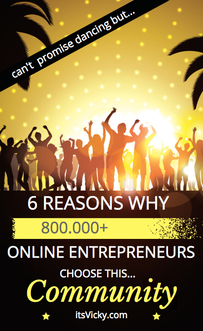 6 Reasons Why 800.000+ Online Entrepreneurs Choose This Community