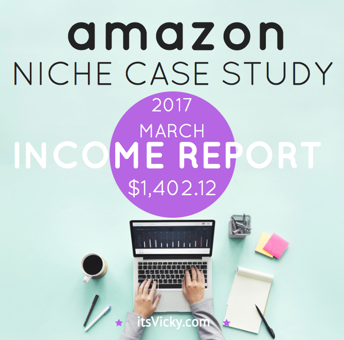 Case Study – Amazon Associate Income Report March 2017