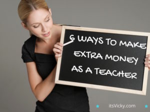 6 Ways to Make Extra Money as a Teacher