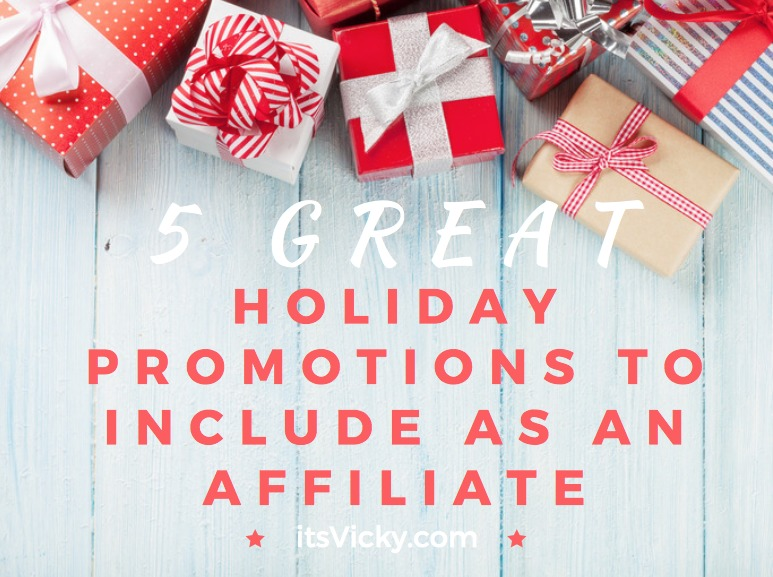 5 Great Holiday Promotions to Include as an Affiliate