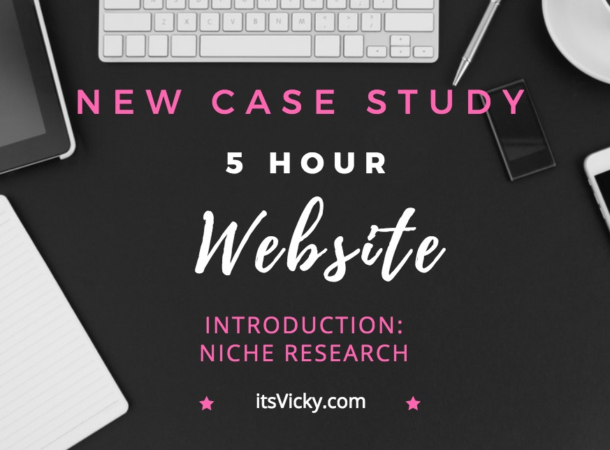 Introducing a New Case Study: The 5 Hour Website – Niche Research