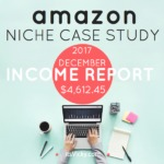 Case Study – Amazon Associate Income Report December 2017