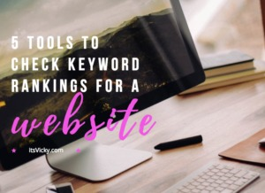 5 Tools to Check Keyword Rankings for a Website